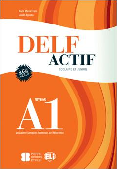 DELF ACTIF A1 SCOLAIRE ET JUNIOR BOOK (+CD)