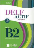 DELF ACTIF B2 SCOLAIRE ET JUNIOR BOOK (+2CD)