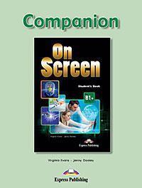 ON SCREEN B1+ COMPANION REVISED 2015