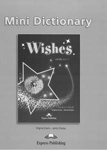 WISHES B2.1 MINI DICTIONARY REVISED 2015
