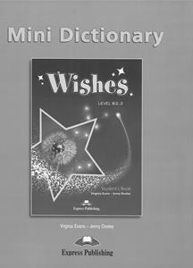 WISHES B2.2 MINI DICTIONARY REVISED 2015