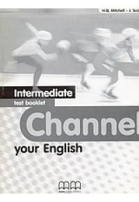 CHANNEL YOUR ENGLISH INTERMEDIATE TEST BOOK