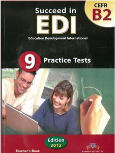 SUCCEED IN EDI B2 9 PRACTICE TESTS TCHR'S