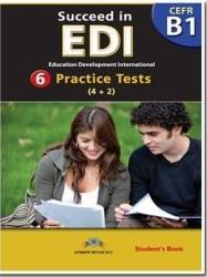 SUCCEED IN EDI B1 6 PRACTICE TESTS ST/BK