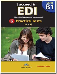 SUCCEED IN EDI B1 6 PRACTICE TESTS TCHR'S