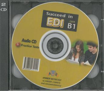 SUCCEED IN EDI B1 6 PRACTICE TESTS CDS