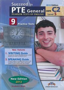 SUCCEED IN PTE GENERAL C2 (LEVEL 5) 9 PRACTICE TESTS SELF STUDY
