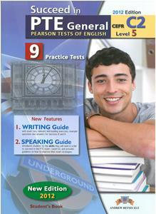 SUCCEED IN PTE GENERAL C2 (LEVEL 5) 9 PRACTICE TESTS ST/BK