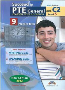 SUCCEED IN PTE GENERAL C2 (LEVEL 5) 9 PRACTICE TESTS TCHR'S