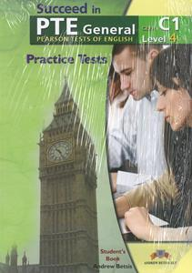 SUCCEED IN PTE GENERAL C1 (LEVEL 4) 5 PRACTICE TESTS SELF STUDY