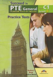SUCCEED IN PTE GENERAL C1 (LEVEL 4) 5 PRACTICE TESTS ST/BK