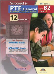 SUCCEED IN PTE GENERAL B2 (LEVEL 3) 12 PRACTICE TESTS ST/BK