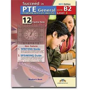 SUCCEED IN PTE GENERAL B2 (LEVEL 3) 12 PRACTICE TESTS TCHR'S