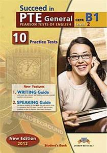 SUCCEED IN PTE GENERAL B1 (LEVEL 2) 10 PRACTICE TESTS ST/BK