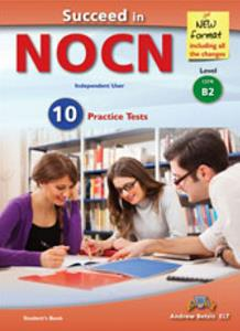 SUCCEED IN NOCN B2 10 PRACTICE TESTS SELF STUDY ( 2015)