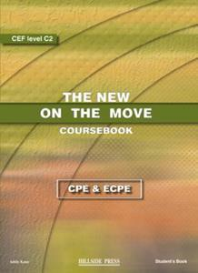 NEW ON THE MOVE CPE & ECPE ST/BK