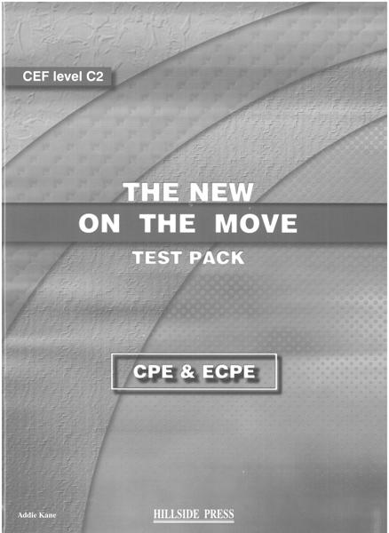 NEW ON THE MOVE CPE & ECPE TEST