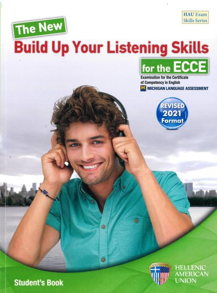 BUILD UP YOUR LISTENING SKILLS FOR ECCE 2021