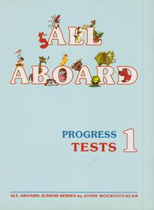 ALL ABOARD 1 PROGRESS TESTS