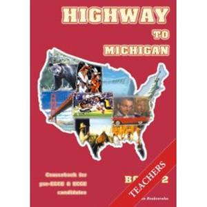 HIGHWAY 2 TO MICHIGAN SPEAKING & LISTENING TCHR'S