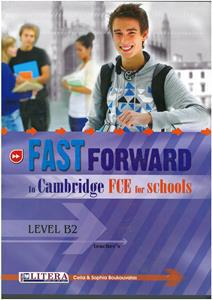 * FAST FORWARD TO FCE FOR SCHOOLS TCHR'S