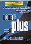 DOUBLE PLUS UPPER-INTERMEDIATE CDs REVISED 2015
