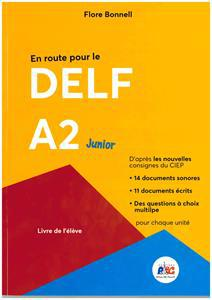* EN ROUTE POUR LE DELF A2 JUNIOR (+CD)