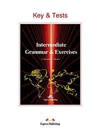 FUNCTIONAL INTERMEDIATE GRAMMAR & EXERCISES KEY & TESTS