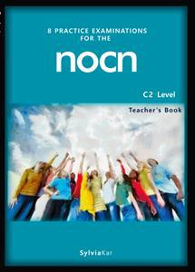 8 PRACTICE EXAMINATIONS FOR THE NOCN C2 ST/BK