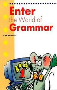 ENTER THE WORLD OF GRAMMAR 1 ST/BK (ENGLISH EDITION)