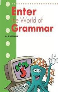 ENTER THE WORLD OF GRAMMAR 3 ST/BK (ENGLISH EDITION)