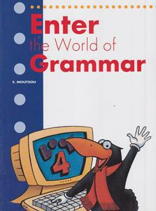 ENTER THE WORLD OF GRAMMAR 4 ST/BK (ENGLISH EDITION)
