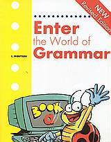 ENTER THE WORLD OF GRAMMAR A ST/BK