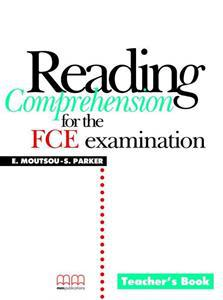 READING COMPREHENSION FOR THE FCE EXAMINATION TCHR'S