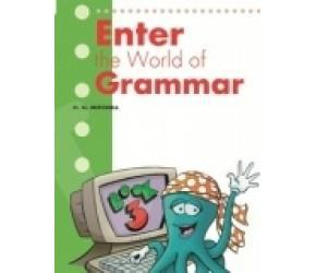 ENTER THE WORLD OF GRAMMAR 3 ST/BK