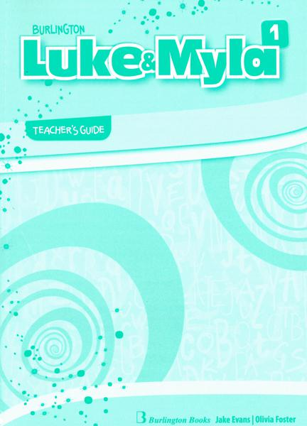LUKE & MYLA 1 TCHR'S GUIDE