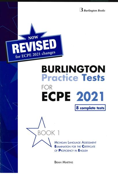 BURLINGTON PRACTICE TESTS FOR ECPE 2021 BOOK 1 STUDENT'S BOOK REVISED