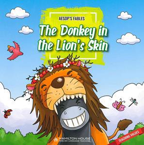 AESOP'S FABLES - THE DONKEY IN THE LION'S SKIN