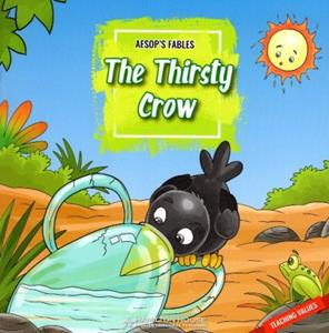 AESOP'S FABLES THE THIRSTY CROW (+CD)