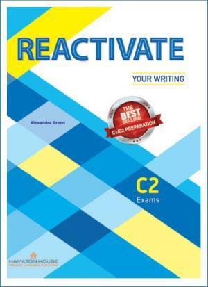 REACTIVATE YOUR WRITING C2 W/KEY