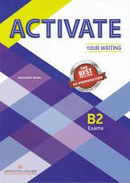 ACTIVATE YOUR WRITING B2 ST/BK