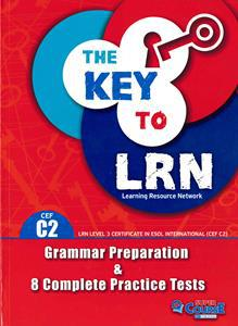 THE KEY TO LRN C2 (8 COMPLETE PRACTICE TESTS) ST/BK