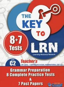THE KEY TO LRN C2 (+7 PAST PAPERS) TCHR'S