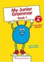 # MY JUNIOR GRAMMAR BOOK 1 TCHR'S