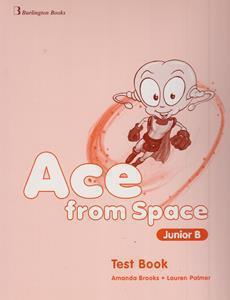 ACE FROM SPACE JUNIOR B TEST