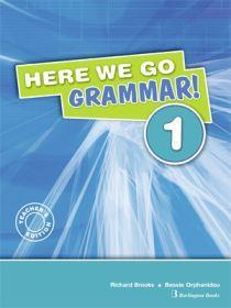 * HERE WE GO 1 GRAMMAR TCHR'S