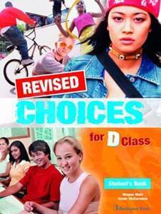 CHOICES D CLASS ST/BK REVISED