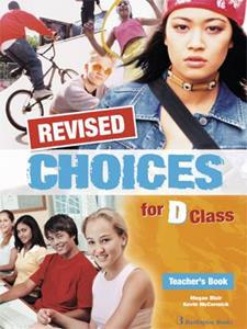 CHOICES D CLASS TCHR'S REVISED