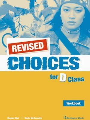 CHOICES D CLASS WKBK REVISED