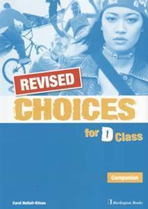 CHOICES D CLASS COMPANION REVISED